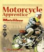 Motorcycle Apprentice book cover